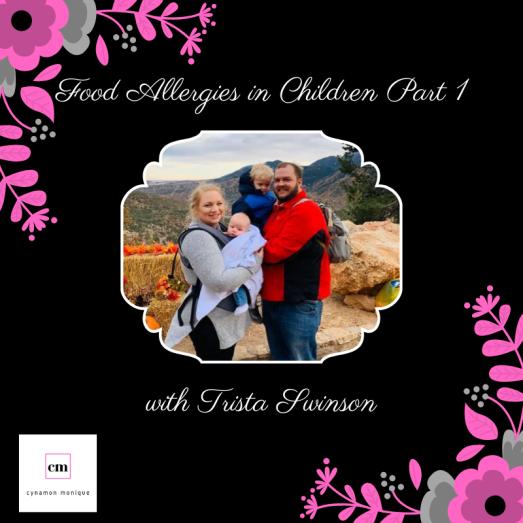Food Allergies in Children Part 1