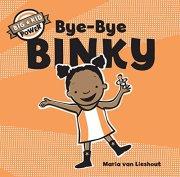 Bye-Bye Binky by Maria van Lieshout