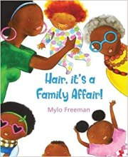 Hair Its a Family Affair by Mylo Freeman