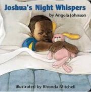 Joshuas Night Whispers by Angela Johnson