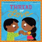 Thread of Love by Kabir Sehgal and Surishtha Sehgal